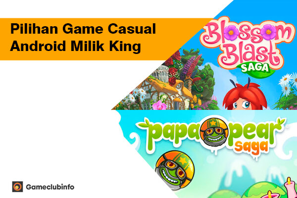 Pilihan Game Casual Android Milik King