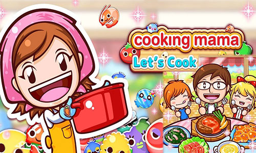 • Cooking Mama: Let